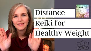 Reiki for Healthy Weight Loss