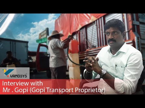 Why Logistics operator need Fuel Monitoring Systems | Interview with Gopi - Gopi Transport | VAMOSYS