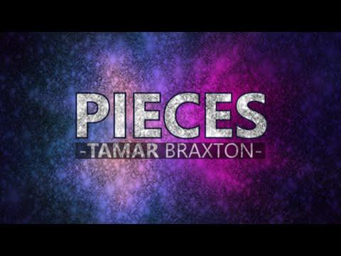 Tamar Braxton - Pieces (Lyric video)