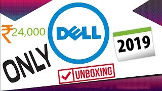 💻Dell inspiron budget laptop unboxing 24,000/- only 2019 🔥