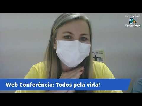 LIVE - Web Conferência: Todos pela vida!