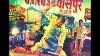 Hamni ke chori ke Gangs of Wasseypur