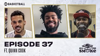 Quinn Cook | Ep 37 | ALL THE SMOKE Full Episode | #StayHome with SHOWTIME Basketball