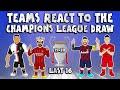 🏆LAST 16 UCL DRAW - Teams React!🏆 (Champions League Parody 19/20)