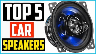 Top 5 Best Car Speakers for Bass and Sound Quality in 2020