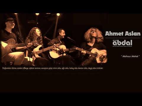 Grup Abdal (Official) \u0026 Ahmet Aslan - Mahsus Mahal | Revan 2019 |