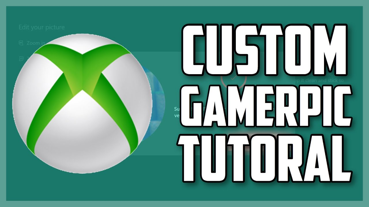 How To Get A Custom Gamerpic On Xbox One Youtube