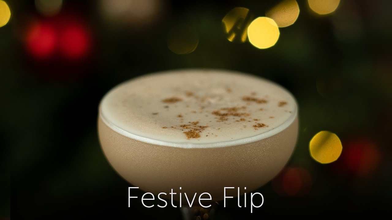 Festive Flip | 12 Days of Cocktails - Day 09