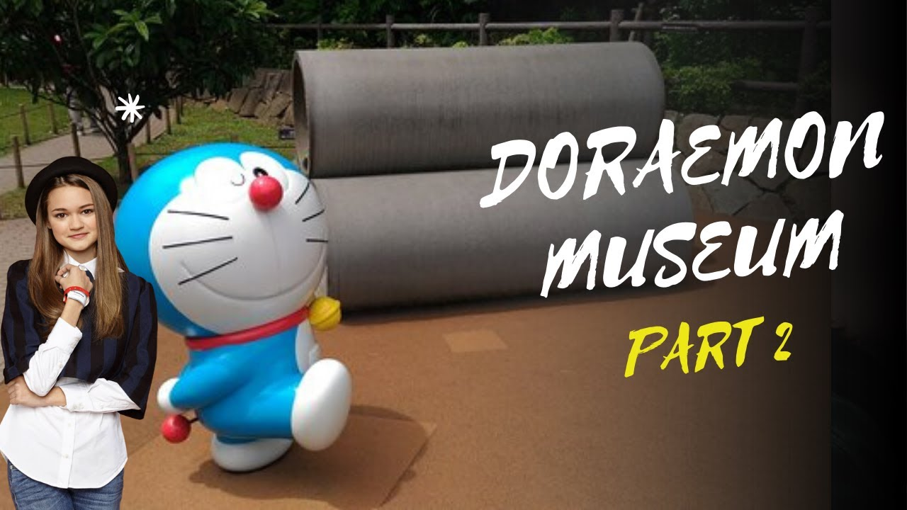 VISIT TO DORAEMON MUSEUM PART 2 | FUJIKO F FUJIO MUSEUM !!