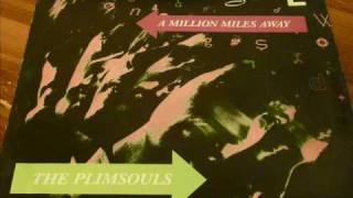 "Plimsouls ""A Million Miles Away"" 45rpm"