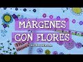 MÁRGENES PARA CUADERNOS Y BORDES PARA CARTAS con flores (3)🌼 Ideas para decorar cuadernos