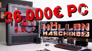 36.000€-Gaming-PC! Alle Infos zur Höllenmaschine 7 | deutsch / german