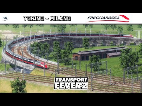 Transport Fever 2 | ITALY MAP Milano - Torino | High Speed Line