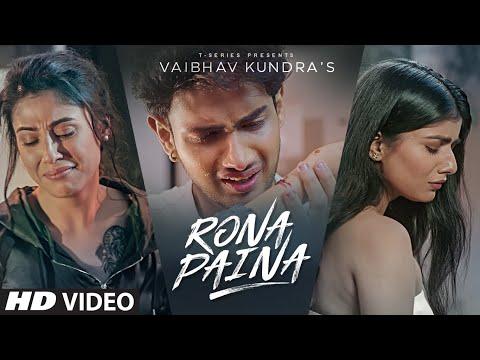 RONA PAINA Lyrics | Vaibhav Kundra Mp3 Song Download