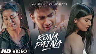 Rona Paina - Vaibhav Kundra Mp3 Song Download