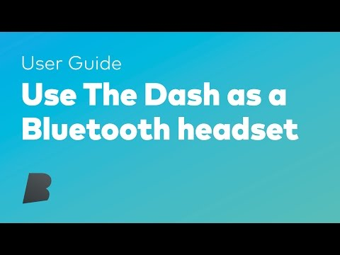 Use The Dash As A Bluetooth Headset