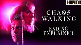 Chaos Walking 2021 Explained in HINDI | Ending Explained | Sci-fi |