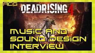 Dead Rising 4 Audio Design Interview with Composer Oleksa Lozowchuk