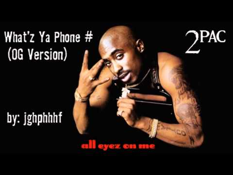 2Pac - What'z Ya Phone # [OG Version]