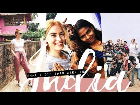 WHAT I DID THIS WEEK IN INDIA   MsRosieBea