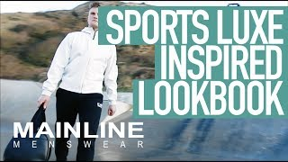 Introducing Sports Luxe 2017 | Mainline Menswear | Hugo Boss, EA7, Nike, Lacoste