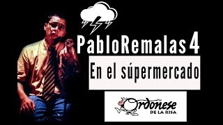 Repeat youtube video PabloRemalas Supermercado. Ordóñese De La Risa