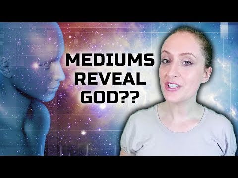 Why Don't Psychic Mediums Find Out From Spirit If There Is A God?