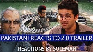 Pakistani Reacts On 2.0 Trailer , Rajnikanth , Akshay Kumar , AR Rahman & Shankar