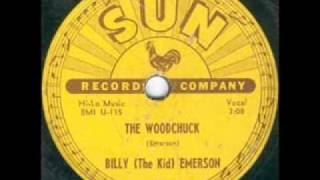 Billy  (The Kid) Emerson The Woodchuck  SUN 203