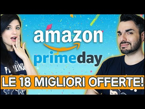 AMAZON PRIME DAY 2018: LE 18 OFFERTE IMPERDIBILI!
