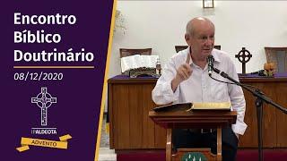 Encontro Bíblico Doutrinário (08/12/2020) - Rev. Edenildo Fonteles - Apocalipse 22