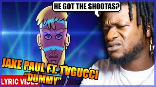 Jake Paul - DUMMY ft. TVGUCCI (Official Lyric Video) REACTION