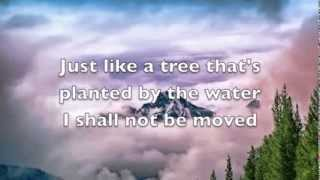 I Shall not be Moved (Lyrics) Hymn, Daniel Lovett