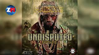 MACKY2 - UNDISPUTED Freestyle (Official Audio)  ZedMusic  Zambian Music 2018