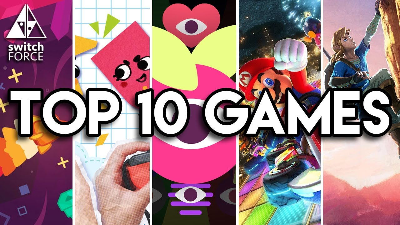 Top 10 Best Switch Games So Far Youtube