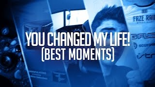 YOU CHANGED MY LIFE (Best Moments)