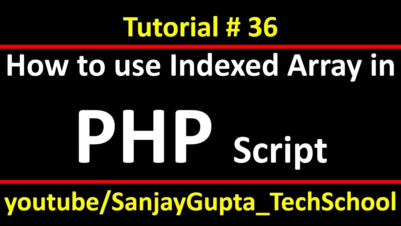 36 PHP | How to use indexed array in php using xampp | by Sanjay Gupta