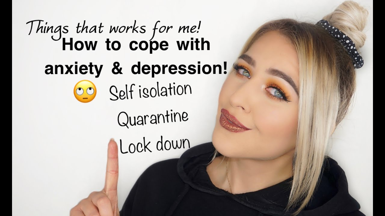 How to keep positive / beat anxiety & depression during ...