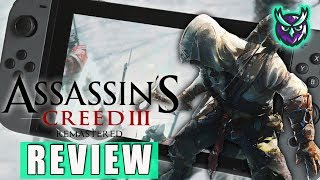 Assassin's Creed III Remastered Nintendo Switch Review