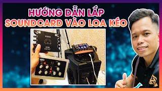 Truyền Hữu - Hướng dẫn lắp Soundcard vào Loa kẹo kéo , Mixer , Amply gia đình - 01672472870