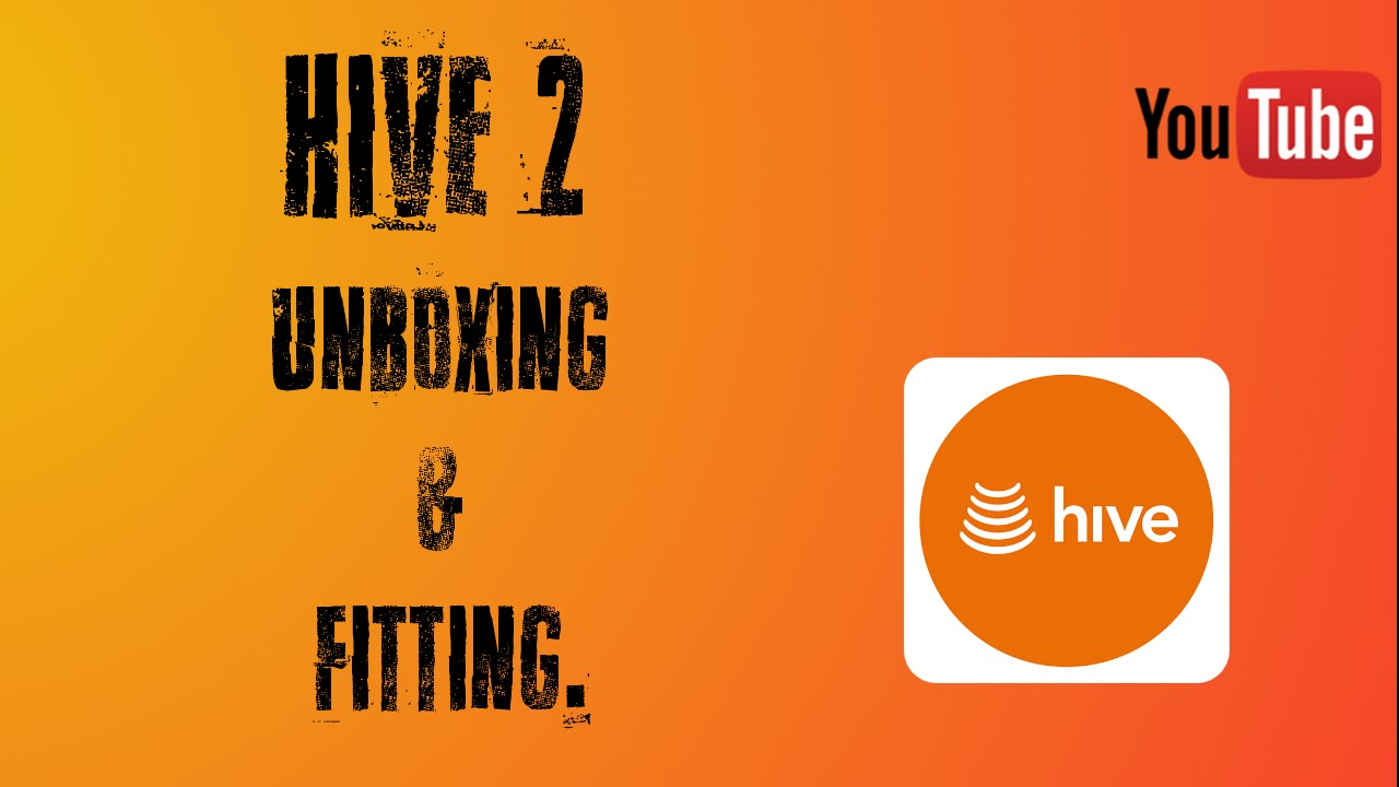Hive 2 unboxing fitting smart home series youtube cheapraybanclubmaster Images