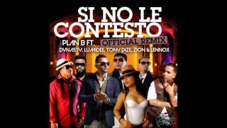 Plan B - Si No Le Contesto (Extended Remix)