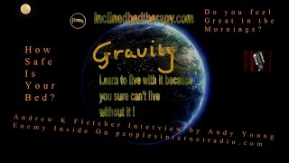 Fascinating  Inclined Bed Therapy Interview Andrew K Fletcher Andy Young Peoples Internet Radio IBT