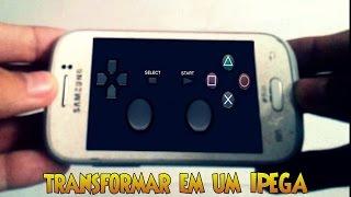 Como transformar seu celular em um IPEGA!