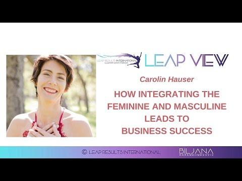 LV12: How Integrating Feminine & Masculine Leads to Business Success - Carolin Hauser-Carson