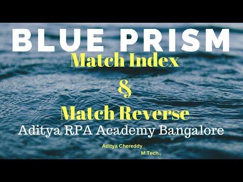 BluePrism Match  Index and Match Reverse - Aditya RPA Academy Bangalore