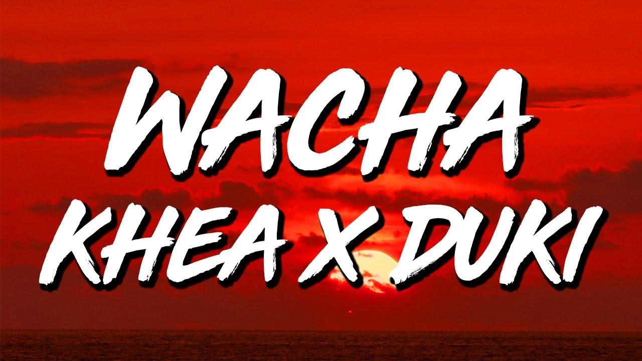 KHEA x Duki - WACHA (Letra/Lyrics)