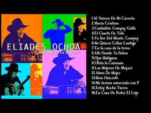Eliades Ochoa - Companeros De Mi Vida || álbum completo