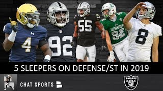 5 Oakland Raiders Sleepers To Keep An Eye On In 2019 On Defense & Special Teams