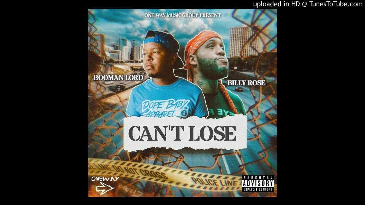 BOOMAN LORD FEAT. BILLY ROSE - CAN'T LOSE